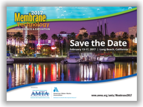 AMTA/AWWA 2017 Membrane Technology Conference & Exposition – Feb. 13-17, 2017 – Long Beach, CA @ Long Beach Convention Center, Hyatt Regency, Renaissance & Courtyard by Marriott Hotels | Long Beach | California | United States